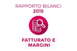 Rapporto Bilanci 2015: fatturato e margini