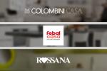 Febal Casa, Rossana, Colombini Casa, 3 brand del Gruppo Colombini