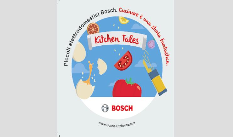 Kitchen Tales è il format che racconta sul web le storie dei piccoli elettrodomestici Bosch in 9 puntate