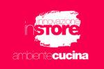 Innovazione InStore – Vota il punto vendita di cucine più innovativo